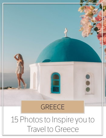 15 Photos to Inspire you to Travel to Greece